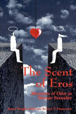 The Scent of Eros by James V. Kohl image