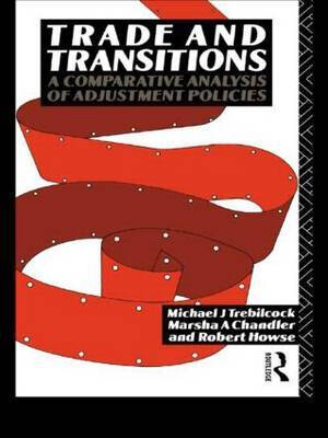 Trade and Transitions by Michael J Trebilcock