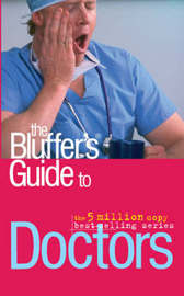 The Bluffer's Guide to Doctors by Patrick Keating image