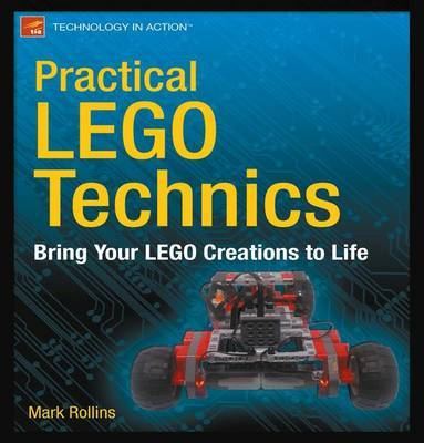 Practical LEGO Technics by Mark Rollins