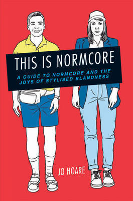 This is Normcore by Jo Hoare image