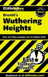 CliffsNotes Bronte's Wuthering Heights by Janet C. James