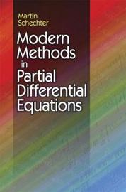 Modern Methods in Partial Differential Equations by Martin Schechter