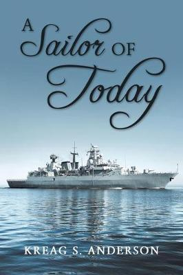 A Sailor of Today by Kreag S Anderson