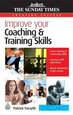 Improve Your Coaching and Training Skills by Patrick Forsyth image
