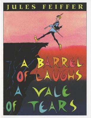 A Barrel of Laughs, A Vale of Tears by Jules Feiffer image