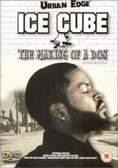Ice Cube - Making of a Don on DVD