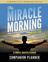 The Miracle Morning Companion Planner by Hal Elrod
