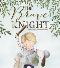 Brave Knight by Sally Gould image