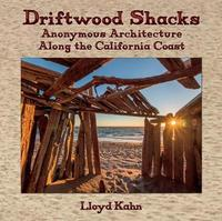 Driftwood Shacks by Lloyd Kahn