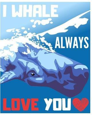I Whale Always Love You by Mammal H2o