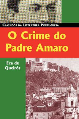 O Crime Do Padre Amaro by Eca de Queiros image