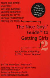 The Nice Guys' Guide to Getting Girls: v. 2 by The Nice Guys' Institute image