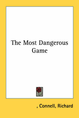The Most Dangerous Game by Roger Connell image