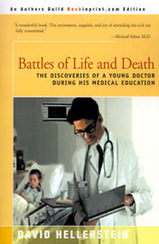 Battles of Life and Death by David Hellerstein image