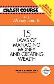 Crash Course: Money Smarts by Mark Gilroy