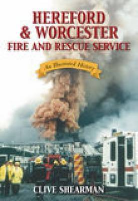 Hereford & Worcester Fire and Rescue by Clive Shearman