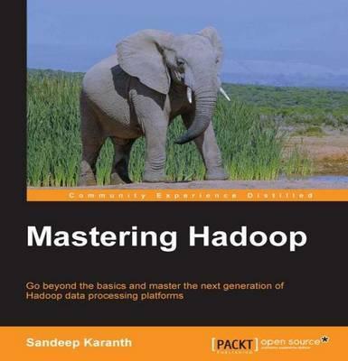 Mastering Hadoop by Sandeep Karanth image