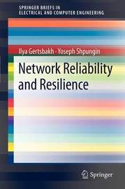 Network Reliability and Resilience by Ilya Gertsbakh