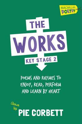 The Works Key Stage 2 by Pie Corbett image