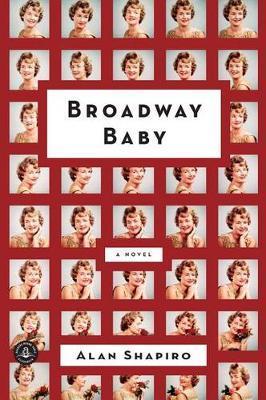 Broadway Baby by Alan Shapiro image