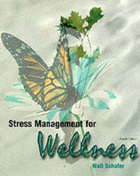 Stress Management for Wellness by Walt Schafer