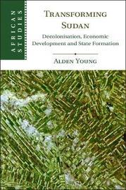 Transforming Sudan by Alden Young