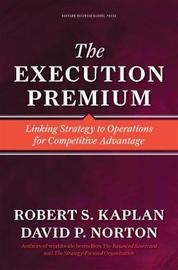 The Execution Premium by Kaplan
