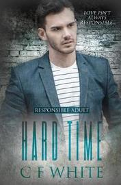 Hard Time by C F White