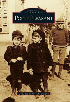 Point Pleasant by Jerry A Woolley