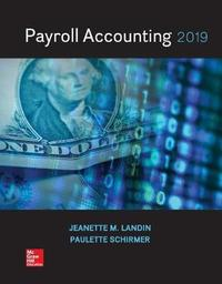 Loose Leaf for Payroll Accounting 2019 by Jeanette Landin