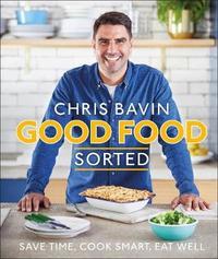 Good Food, Sorted by Chris Bavin