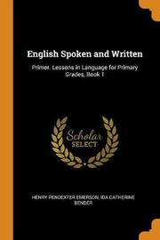 English Spoken and Written by Henry Pendexter Emerson