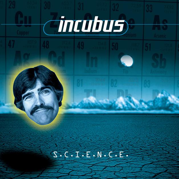 S.C.I.E.N.C.E by Incubus