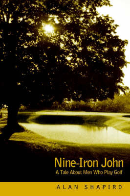 Nine-Iron John by Alan Shapiro image