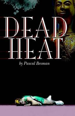Dead Heat by Pascal Besman image
