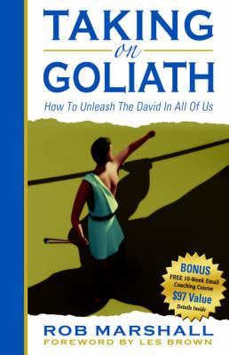 Taking on Goliath by Rob Marshall
