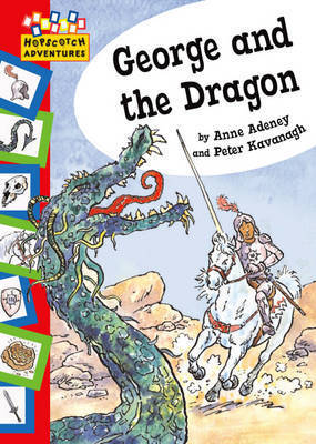 George and the Dragon by Anne Adeney