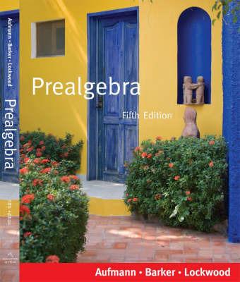 Prealgebra: Student Text by Richard N Aufmann