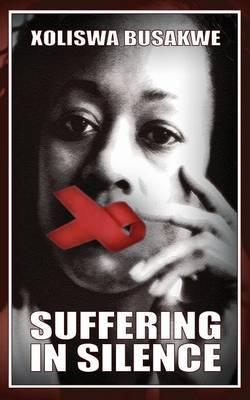 Suffering in Silence by Xoliswa Busakwe image