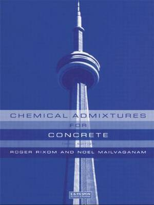 Chemical Admixtures for Concrete by M.R. Rixom