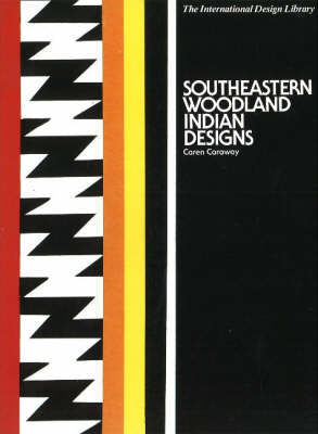 Southeastern Woodland Indian Designs by Caren Caraway