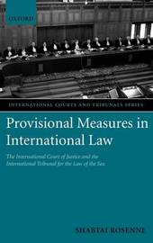 Provisional Measures in International Law by Shabtai Rosenne