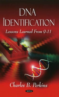 DNA Identification by Charles B. Perkins