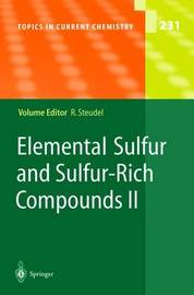 Elemental Sulfur and Sulfur-Rich Compounds: Pt. 2