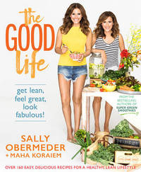 The Good Life by Sally Obermeder