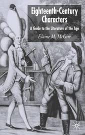 Eighteenth-Century Characters by Elaine M McGirr