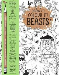 Draw it! Colour it! Beasts by MacMillan Children's Books