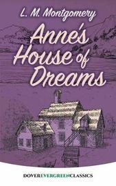 Anne's House of Dreams by L.M.Montgomery