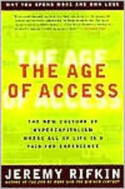 Age of Access by Jeremy Rifkin
